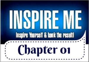 Chapter 01 Inspire Me | Markku Tauriainen